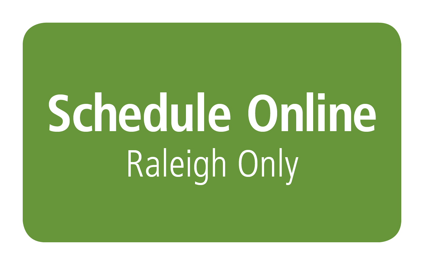 schedule online Raleigh only.png